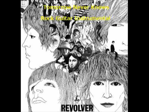Tomorrow Never Knows - The Beatles ギター インスト