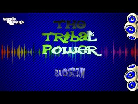 Erickstein - The Tribal Power (Original)