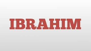 IBRAHIM meaning and pronunciation