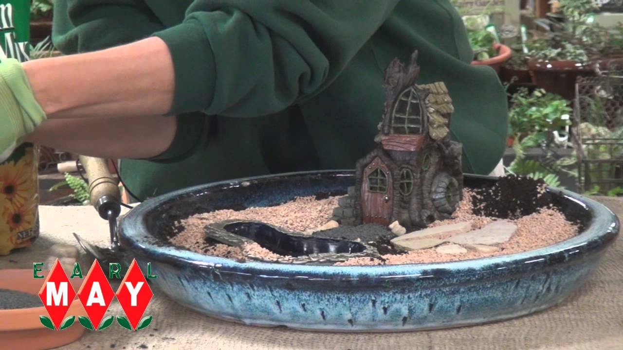 Earl May Garden Center How to Create a Miniature Garden YouTube