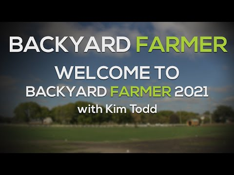 Welcome To Backyard Farmer 2021