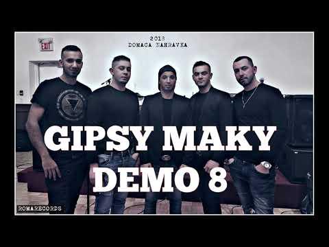 GIPSY MAKY DEMO 8 CELY ALBUM 2018