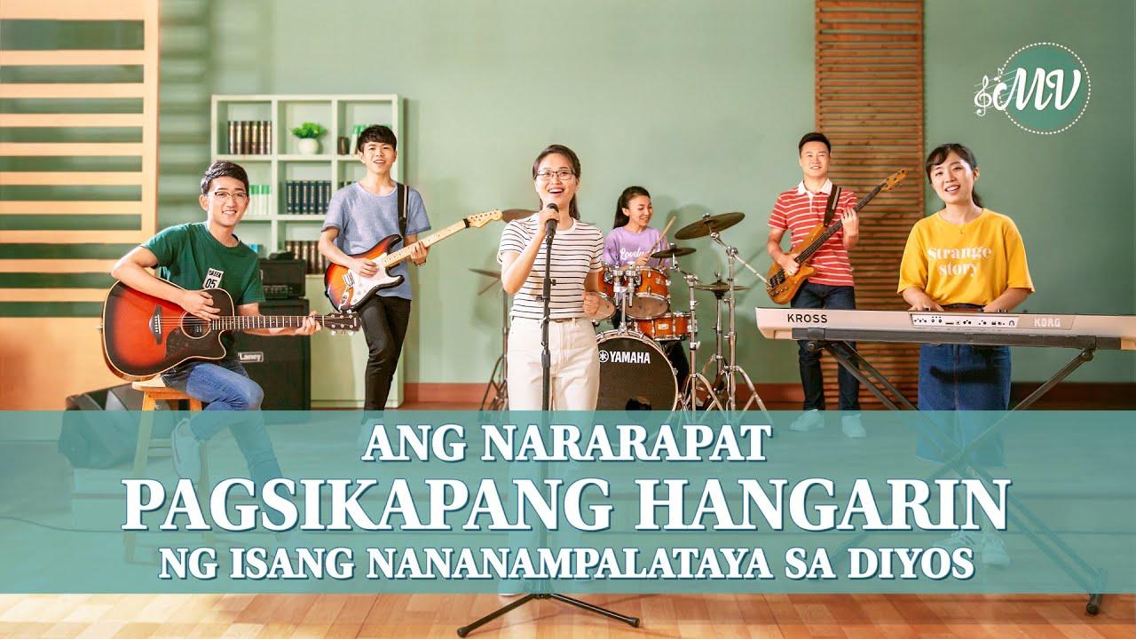 Christian Music Video | Ang Nararapat Pagsikapang Hangarin ng Isang Nananampalataya sa Diyos