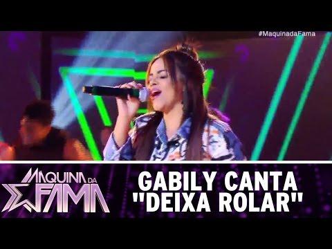 "Gabily canta ""Deixa rolar"" | Máquina da Fama (08/05/17)"