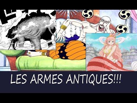 [ONE PIECE THÉORIE #05] LES ARMES ANTIQUES 1ERE PAR
