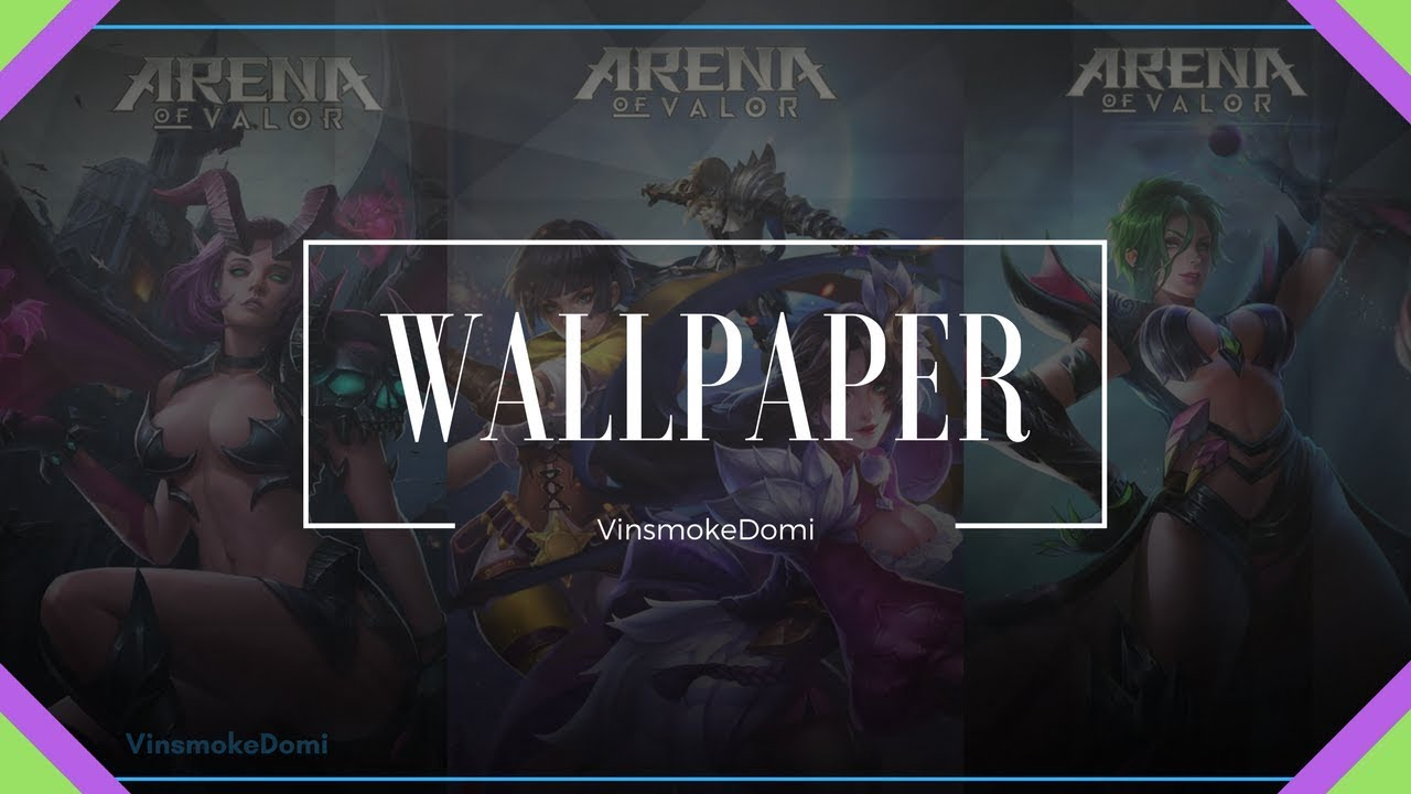 Download Arena Of Valor Wallpaper HD YouTube