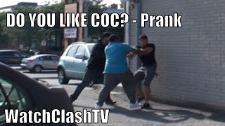Clash Of Clans PRANK - Do You Like COC ? | First Ever Real Life - Clash Of Clans Prank