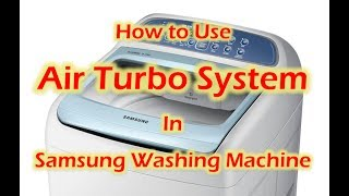 how to use air turbo system in samsung washing machine