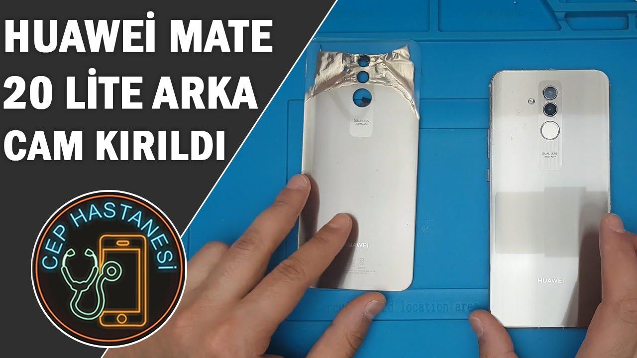Huawei Mate 20 Lite Arka Cam Kirildi Degisimi Fiyati Youtube