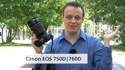 Canon EOS 750D & 760D - Lang erwartetes Einsteiger-DSLR-Update im Test [Deutsch]