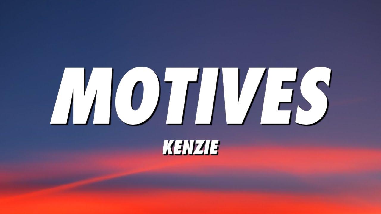 Download kenzie - MOTIVES (Lyrics)