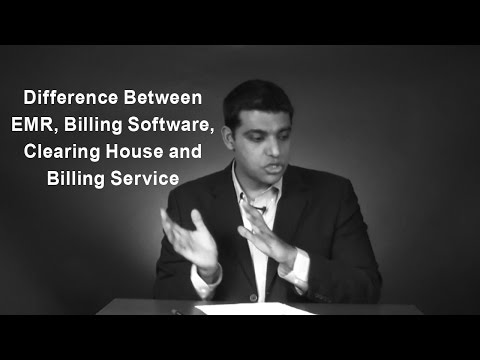 Difference Between EMR, Billing Software, Clearing House and Billing Service