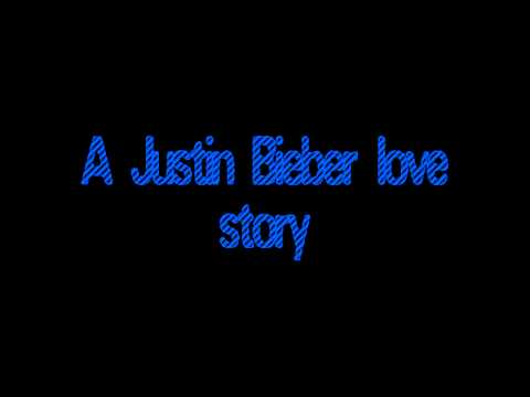 A Justin Bieber Love Story Ep.1