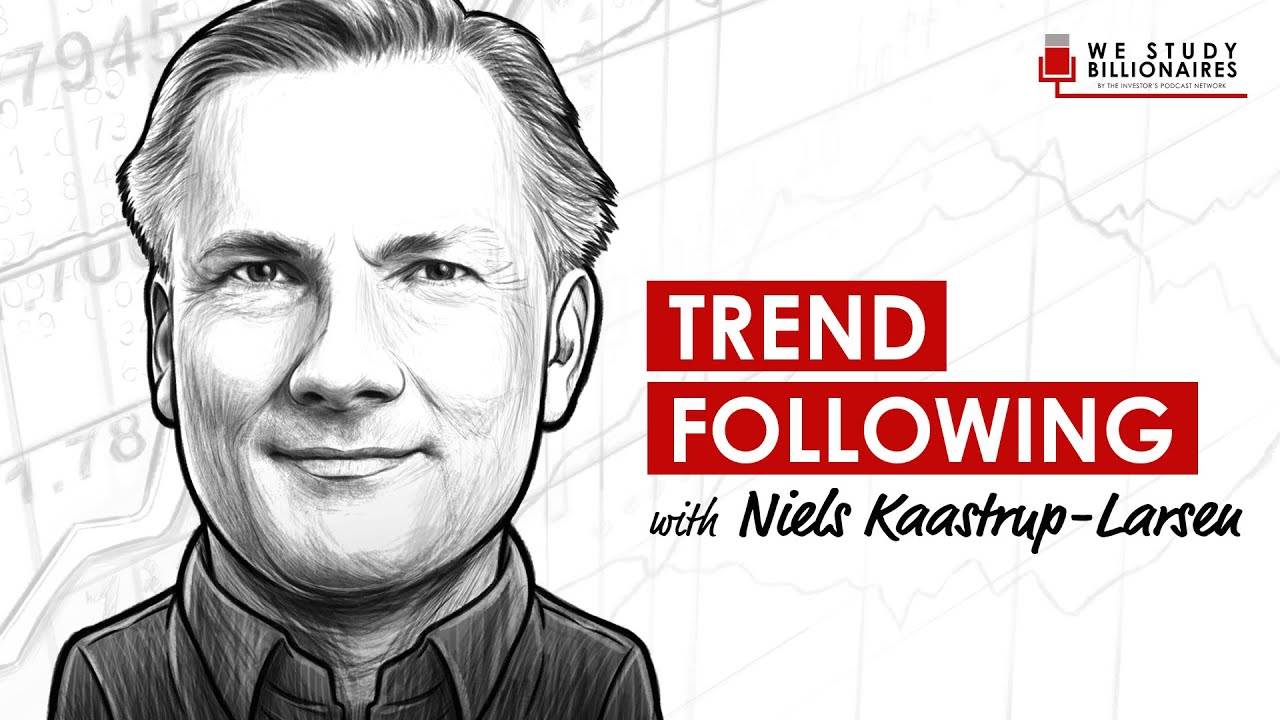 308 TIP. Trend Following Investing w/ Niels Kaastrup-Larsen