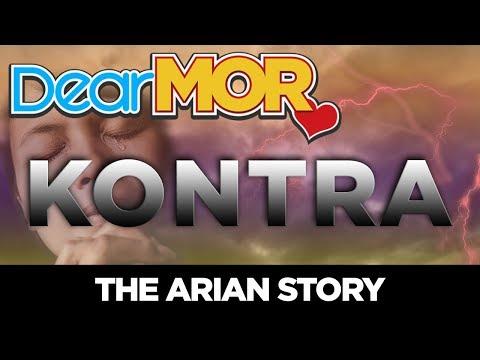 "#DearMOR: ""Kontra"" The Arian Story 05-15-18"