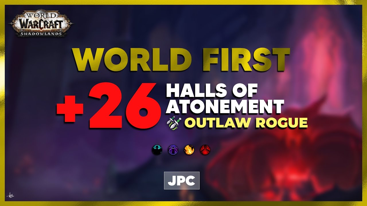 Download WORLD FIRST +26 Halls of Atonement | JPC Rogue PoV