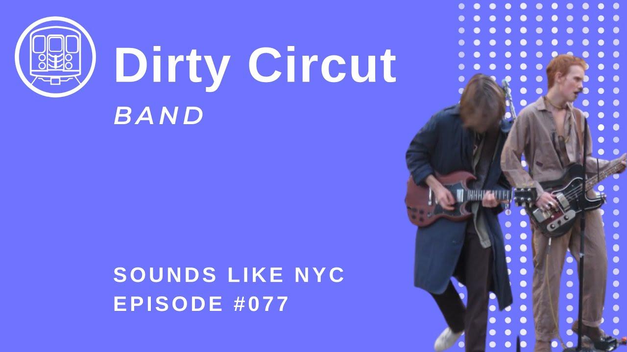 High School Rock Stars: Dirty Circuit- Sounds Like NYC Ep. 077