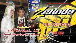 Part 2 LIVE ZELINDA MUSIC // EMJI SOUND BALAP (DEWA TECH)// JMS SHOOTING