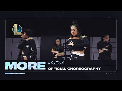 K/DA - MORE Dance -  Official Choreography Video   League of Legends