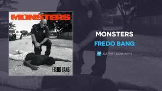 Fredo Bang - Monsters (AUDIO)