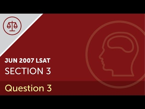 Lsat prep test june 2007 section 3 question 3 youtube lsat prep test june 2007 section 3 question 3 malvernweather Image collections