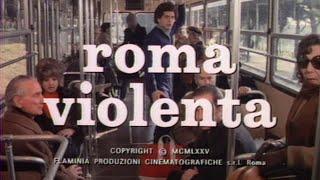 Roma violenta (1975) - Open Credits