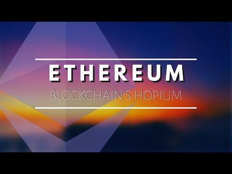 Ethereum, Blockchain's Hopium