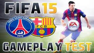 FIFA 15 | GAMEPLAY de la Demo PS4 (PSG vs FCB )