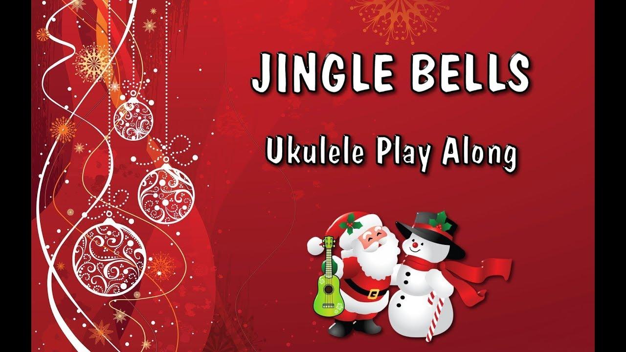 Jingle Bells - Ukulele Play Along - Christmas