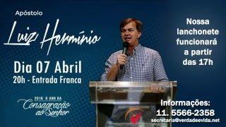 Culto Celebração - Ap Luiz Herminio - 07 Abr 2016