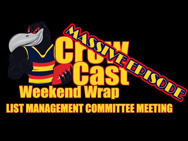 CrowCast Weekend Wrap 2020 - List Management Special