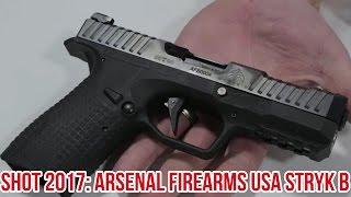 Arsenal Firearms USA Shows Us The Final Stryk B Design   SHOT 2017