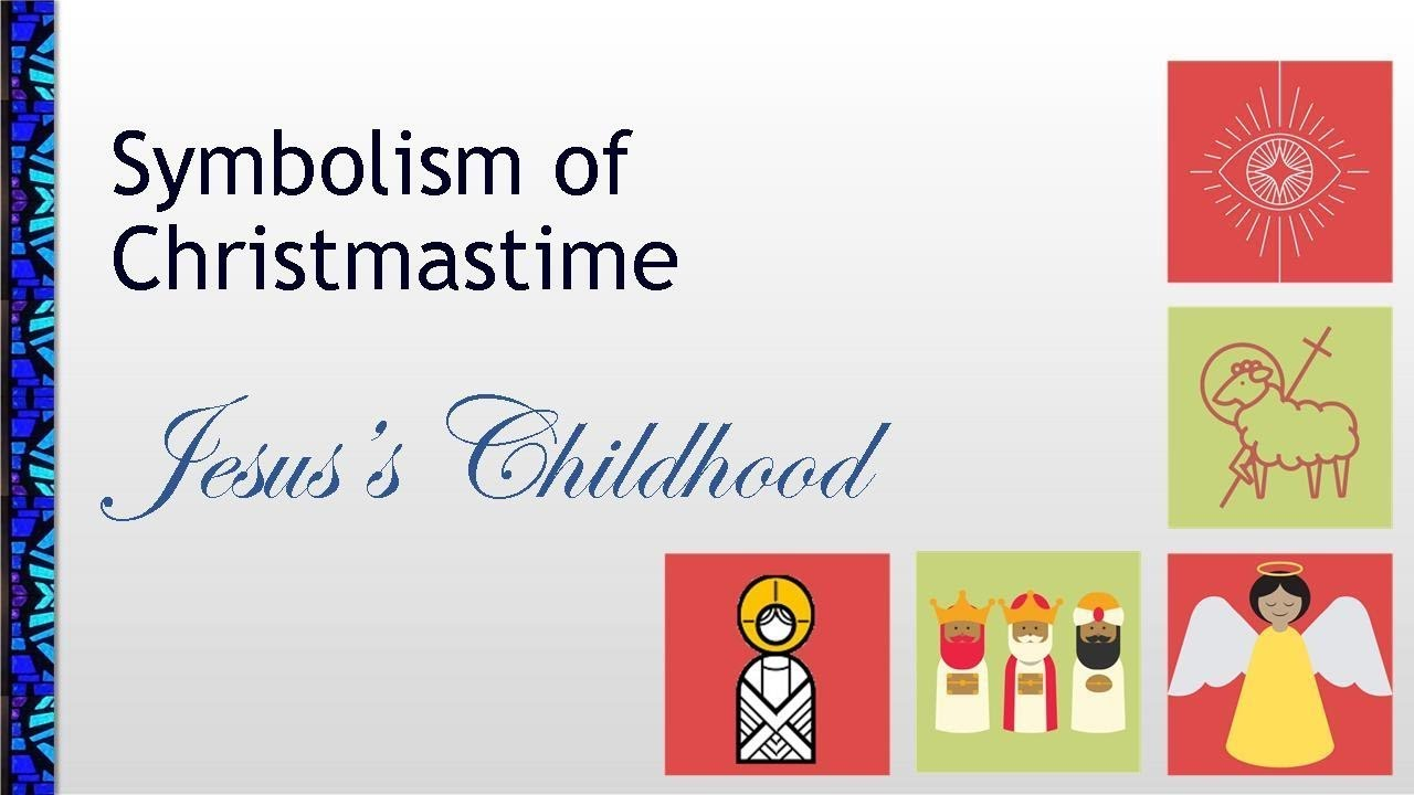 December 27, 2020 Service: Symbolism of Christmastime: Jesus's Childhood (Replay)