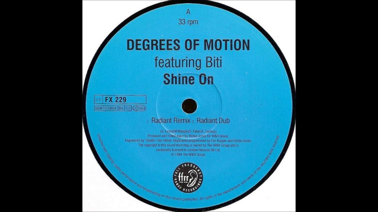 Degrees Of Motion Shine On Radiant Remix