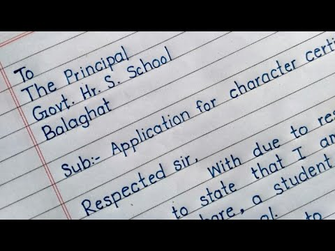 Application for character certificate// application to principal //beautiful english handwriting