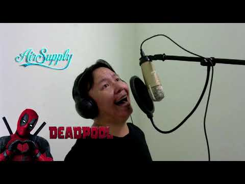Deadpool 2 Sound Track – All out of Love (Pinoy Cover)