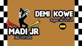 Download Mp3 Demi Kowe  Pendhoza  - Reggae Ska Version