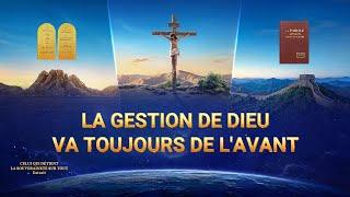 Documentaire d'histoire chrétien en français « La gestion de Dieu va toujours de l'avant »