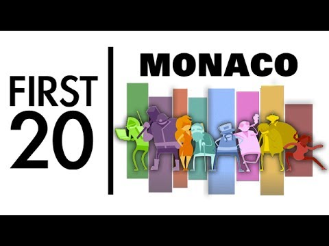 Monaco: What's Yours Is Mine - First20