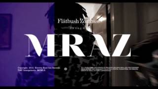 Flatbush Zombies-MRAZ Chopped N Screwed