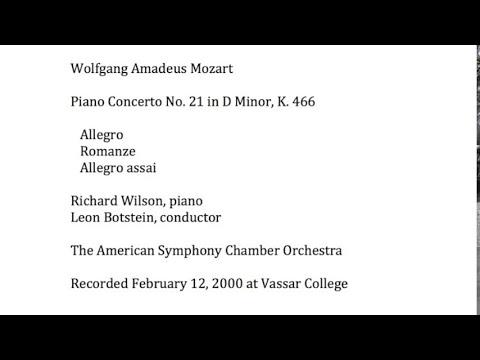 Mozart Piano Concerto No. 21 in D minor, K. 466  Wilson/Botstein