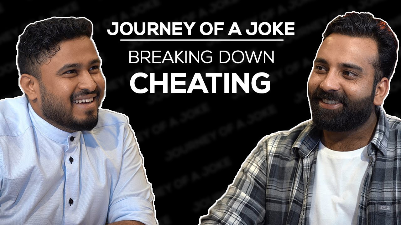 Journey Of A Joke feat. Anubhav Singh Bassi | Cheating