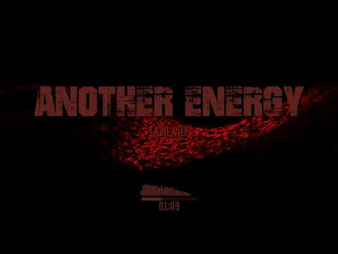 Lavil Vile - Another Energy I