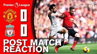 Solskjaer, Shaw, McTominay & Smalling reflect on Liverpool draw | Manchester United 0-0 Liverpool