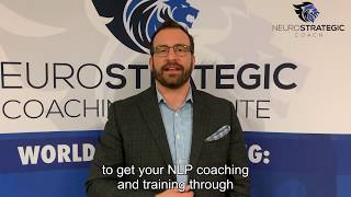 NLP Practitioner Certification Testimonial by Scott with the Neuro Strategic Coaching Institute