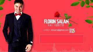 Florin Salam - Hai iubito [Versuri]