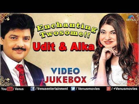 Enchanting Twosome !! ~ Udit Narayan & Alka Yagnik Hits - Blockbuster Hits || Video Jukebox