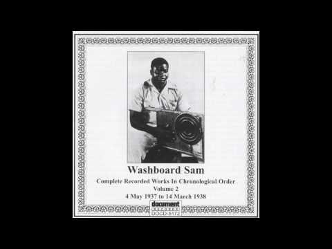 Washboard Sam - Low Down Woman 1937-1938