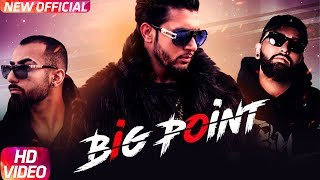 Big Point (Full Video) | Jass Sangha Ft. TBM, LVS  | Latest Punjabi Song 2018 | Speed Records