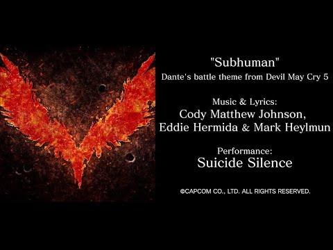 Devil May Cry 5 Dante's Battle Theme (Cody Matthew Johnson Feat. Suicide Silence - Subhuman)